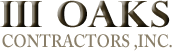 III Oaks Contractors, Inc.